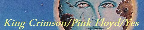 King Crimson, Pink Floyd, Yes新着盤